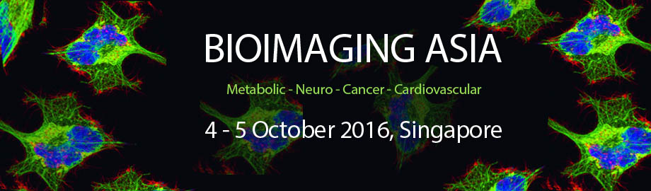 Bioimaging Asia 2016 - Metabolic, Neuro, Cancer & Cardiovascular
