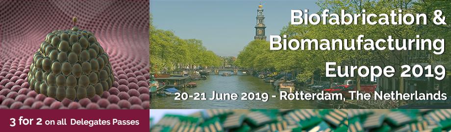 SELECTBIO - Biofabrication & Biomanufacturing Europe 2019