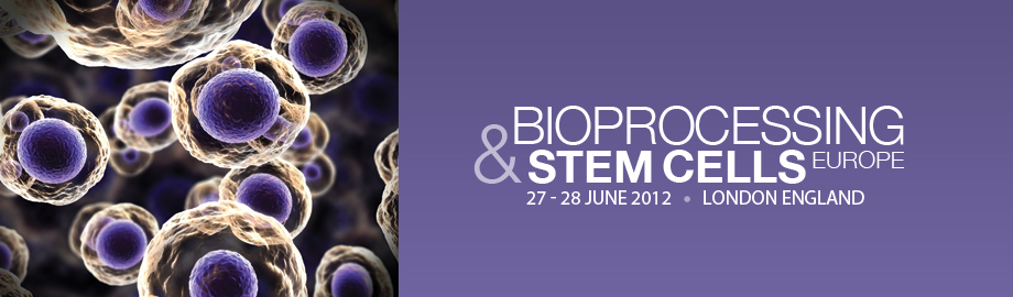 Stem Cells & Bioprocessing Europe