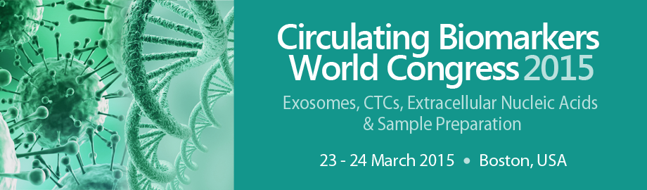 Circulating Biomarkers World Congress 2015