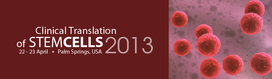 Clinical Translation of Stem Cells Summit