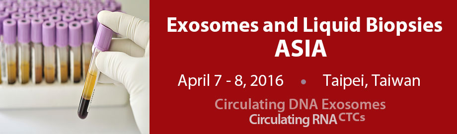 Exosomes and Liquid Biopsies Asia 2016