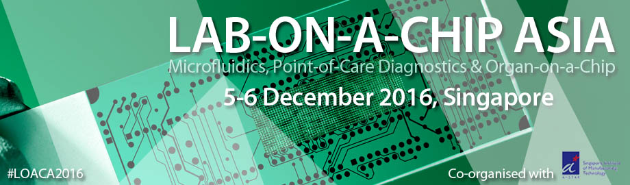 Lab-on-a-Chip Asia – Microfluidics, POCD & Organ-on-a-Chip