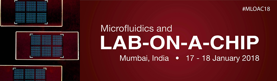 Microfluidics and LAB-ON-A-CHIP