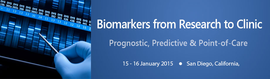 Prognostic, Predictive, and POC: Biomarkers from Research to Clinic