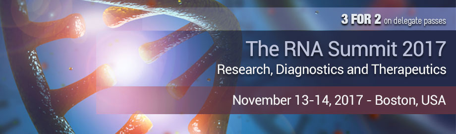 The RNA Summit: Research, Diagnostics & Therapeutics