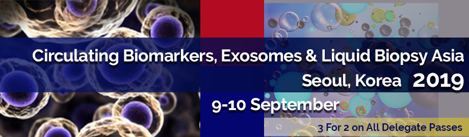 Circulating Biomarkers, Exosomes & Liquid Biopsy Asia 2019
