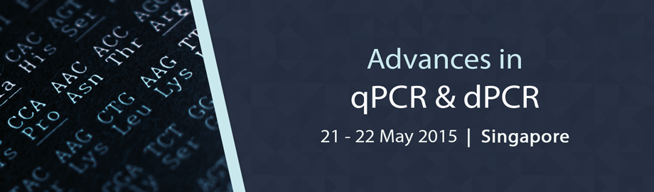 Advances in qPCR & dPCR