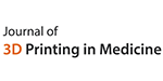 Journal of 3D Printing in Medicine