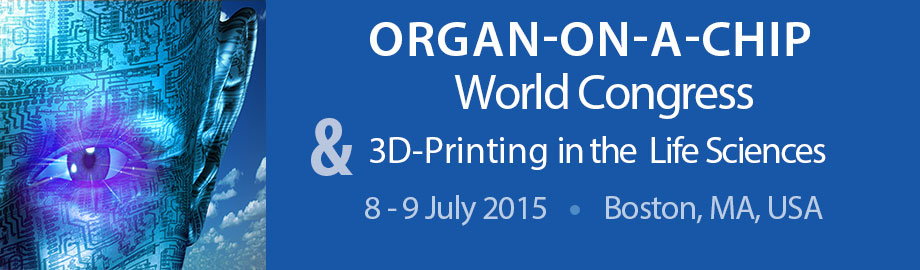 Organ-on-a-Chip World Congress & 3D-Printing