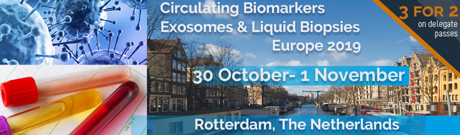 Circulating Biomarkers, Exosomes & Liquid Biopsy Europe 2019