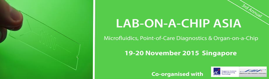 Lab-on-a-Chip Asia - Microfluidics, Point Of Care Diagnostics & Organ-on-a-Chip