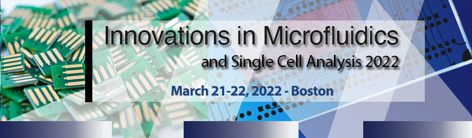 Innovations in Microfluidics & SCA 2022