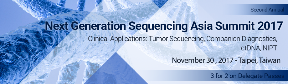 Next Generation Sequencing in the Clinic Asia Summit 2017