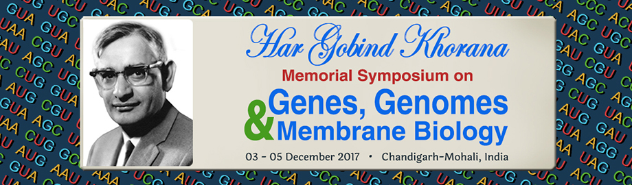 Har Gobind Khorana Memorial Symposium on Genes, Genomes and Membrane Biology