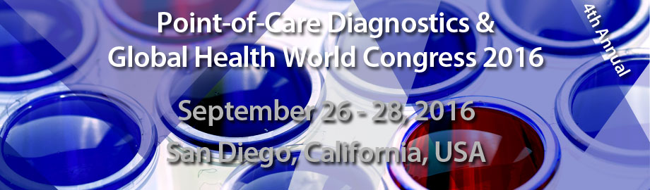 Point-of-Care Diagnostics & Global Health World Congress 2016