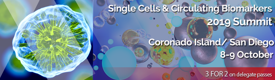 Single Cells and Circulating Biomarkers Summit 2019