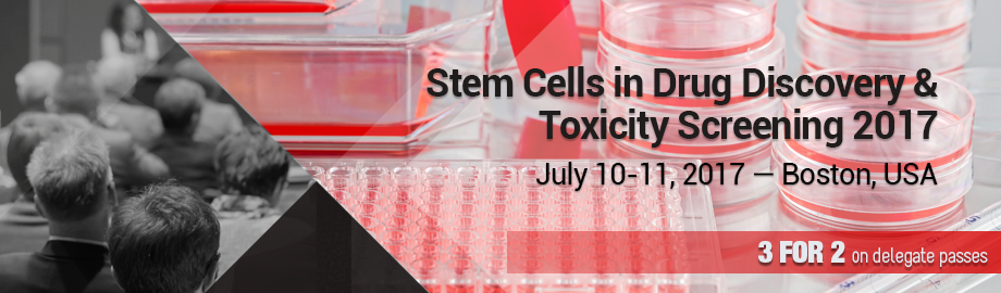 Stem Cells for Drug Discovery & Toxicity Screening 2017